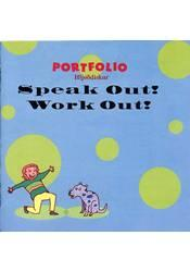 Portfolio – Speak Out! og  Work Out! – Hlustunarefni