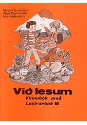 Við lesum – Lestrarbók B – Vinnubók