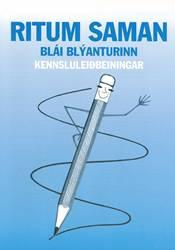 Ritum saman – Blái blýanturinn – Kennsluleiðbeiningar