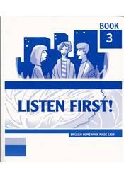 Listen first! –  Book 3
