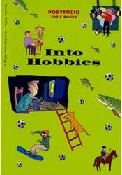 Portfolio – Topic Book – Into Hobbies