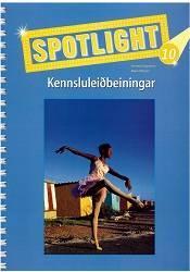 Spotlight 10 – Kennsluleiðbeiningar