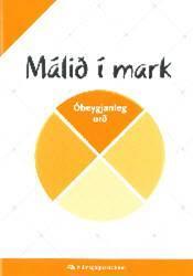 Málið í mark – Óbeygjanleg orð