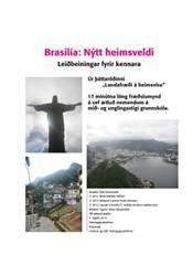 Ríki heims – Brasilía,  Nýtt heimsveldi – Kennsluleiðbeiningar