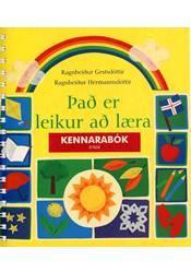 Það er leikur að læra – Kennarabók