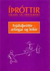 Frjálsíþróttir – Æfingar og leikir