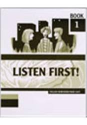 Listen first! – Book 1