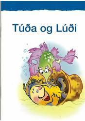 Listin að lesa og skrifa – Túða og Lúði