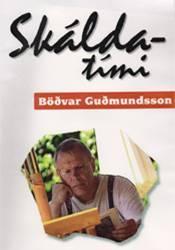 Skáldatími – Böðvar Guðmundsson