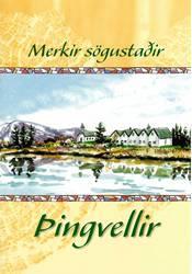 Merkir sögustaðir - Þingvellir