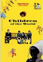 Portfolio – Topic Book –  Children of the World