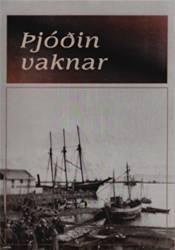 Saga 20. aldar– Þjóðin vaknar 1901–1927
