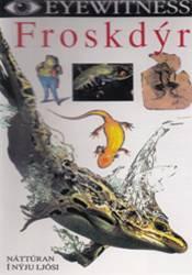 Nátturán í nýju ljósi – Froskdýr