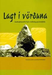 Lagt í vörðuna – Geðræktarefni