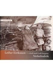 Leifur Eiríksson – Á ferð með Leifi heppna, vinnubók