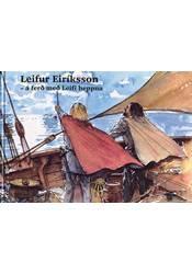Leifur Eiríksson, á ferð með Leifi heppna (hljóðbók)