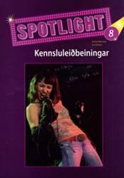 Spotlight 8 – Kennsluleiðbeiningar
