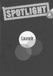 Spotlight 8 – Lausnir